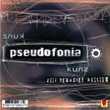 Buy online: Pseudofonia - Kunz (2014 remaster edition)